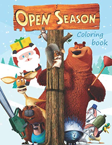 Open Season Coloring Book: Special Christmas Edition Coloring Book For Kids