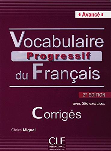 Vocabulaire progressif du français - Niveau avancé, 2ème édition, Corrigés