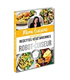 Mimi Cuisine ses 52 meilleures recettes végétariennes au robot-cuiseur
