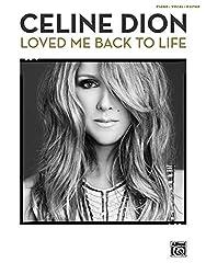 Celine Dion: Loved Me Back to Life