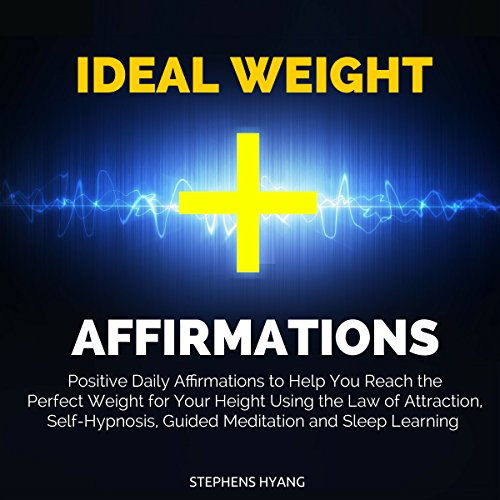 Ideal Weight Affirmations audiobook cover art