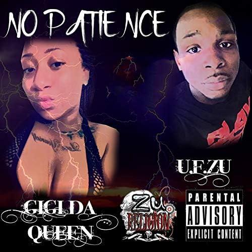 Gigi  Da Queen & U.F. Zu