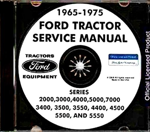 STEP-BY-STEP 1965 1966 1967 1968 1969 1970 1971 1972 1973 1974 1975 FORD TRACTOR REPAIR SHOP MANUAL CD SERIES 2000, 3000, 4000, 5000, 7000