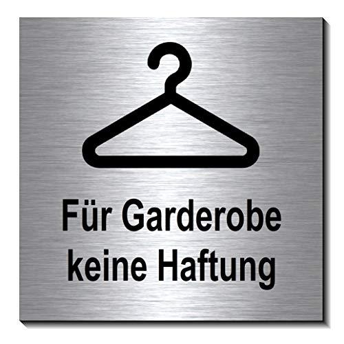 Garderobe keine Haftung Schild 100 x 100 x 3 mm-Aluminium Edelstahloptik silber mattgebürstet Hinweisschild-1910-68