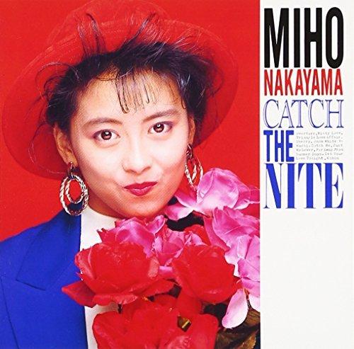 CATCH THE NITE(remaster) by Miho Nakayama (2015-10-14)