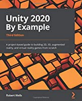 Unity 2020 By Example, 3rd Edition Front Cover