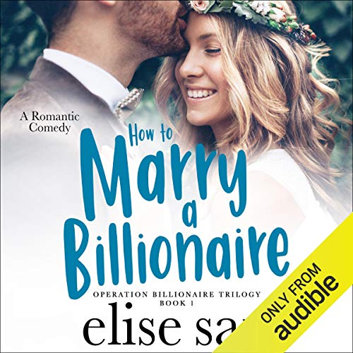 How to Marry a Billionaire audiobook cover art