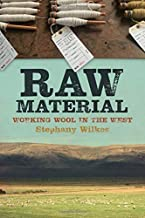 raw material working wool in the west