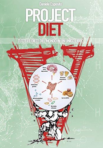 Project diet. Tutte le diete del mondo in un unico libro: 2
