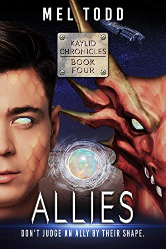 Allies (Kaylid Chronicles Book 4) by [Mel Todd]