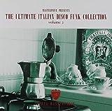 The Ultimate Italian Disco Funk V.2