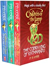 Children of the Lamp Collection 3 Books Pack RRP £ 17.97 (The Cobra King of Kathmandu, The Day of the Djinn Warriors, The...