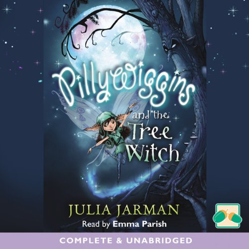 Pillywiggins and the Tree Witch audiobook cover art