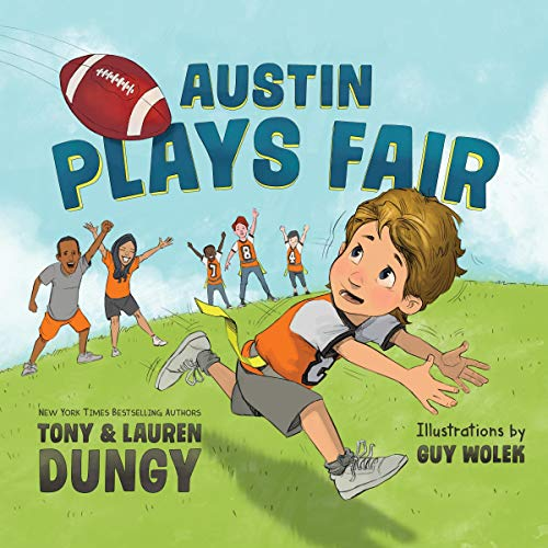 Austin Plays Fair: A Team Dungy Story About Football audiobook cover art