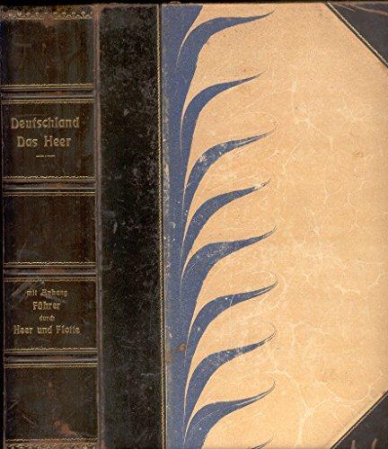 Deutschland. Das Heer. Mit Anhang: Führer durch Heer und Flotte. Dritter Jahrgang 1906 (Dienstjahr vom 1. Oktober 1905 bis 30. September 1906).