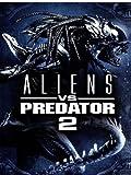 Aliens vs. Predator 2 (Prime Video)