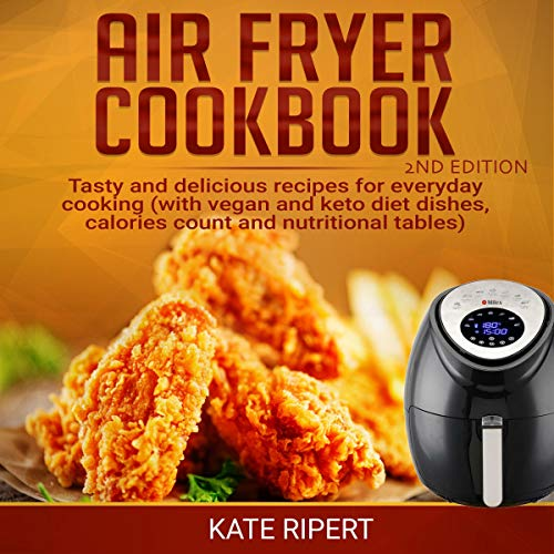 Air Fryer Cookbook - 2nd Edition  By  cover art