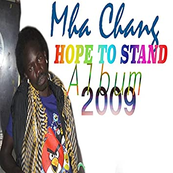 Hope to stand