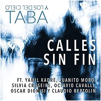 Calles Sin Fin (feat. Juanito Moro, Oscar Dionisi, Yamil Kadre, Silvia Cruspeire, Claudio Bertolin & Octavio Cavalli)