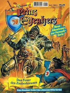Die Legende von Prinz Eisenherz , Bd. 5 : Das Feuer des Zauberkreuzes Neue Abenteuer zur Fernsehserie
