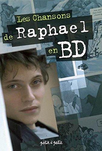 Les Chansons de Raphaël en BD