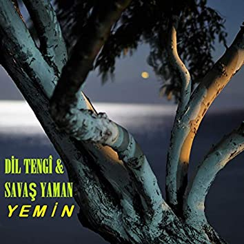 Yemin (feat. Dil Tengî)