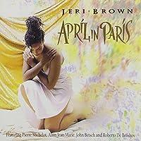April In Paris by Jeri Brown (1996-11-19)