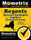 Regents Success Strategies Algebra I (Common Core)