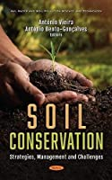 Soil Conservation: Strategies, Management and Challenges