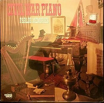 Civil War Piano Parlor Memories