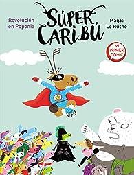 Revolución en Poponia : Mi primer cómic par Magali Le Huche