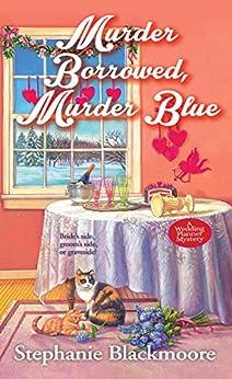 Murder Borrowed, Murder Blue (A Wedding Planner Mystery Book 3) by [Stephanie Blackmoore]
