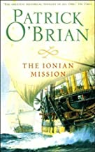 The Ionian Mission by O'Brian, Patrick (Reissue) edition (2010)