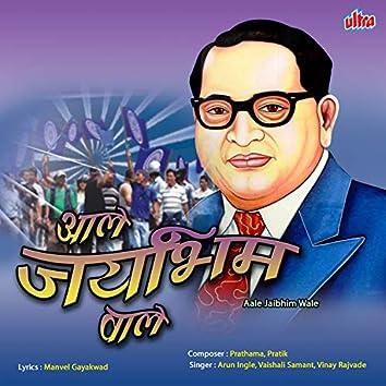Aale Jai Bhim Wale