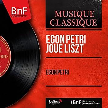 Egon Petri joue Liszt (Mono Version)