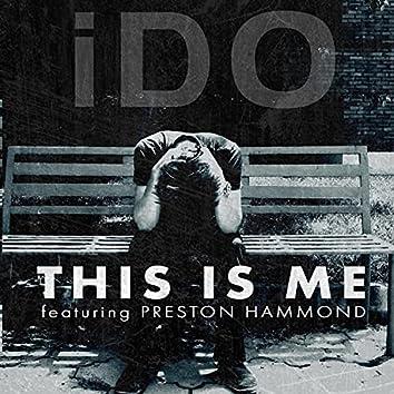 This Is Me (feat. Preston Hammond)