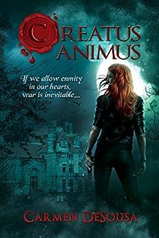 Creatus Animus (Creatus Series Book 4) by [Carmen DeSousa]