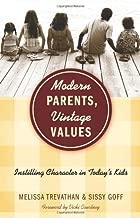 Modern Parents, Vintage Values: Instilling Character in Today's Kids