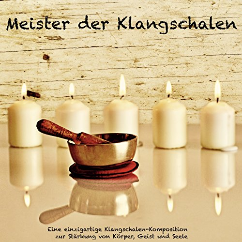 Meister der Klangschalen audiobook cover art