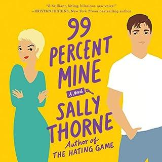 99 Percent Mine audiobook cover art