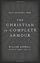 Daily Readings from The Christian in Complete Armour: Daily Readings in Spiritual Warfare