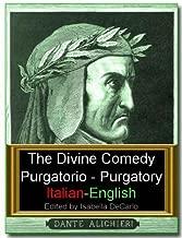 The Divine Comedy Italian-English Dual Language Version - Purgatorio (Illustrated)
