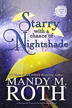 Starry with a Chance of Nightshade: A Paranormal Women's Fiction Romance Novel (Grimm Cove Book 4) by [Mandy M. Roth]