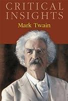 Mark Twain (Critical Insights)
