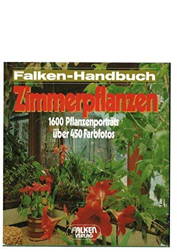 Zimmerpflanzen. ( Falken- Handbuch.