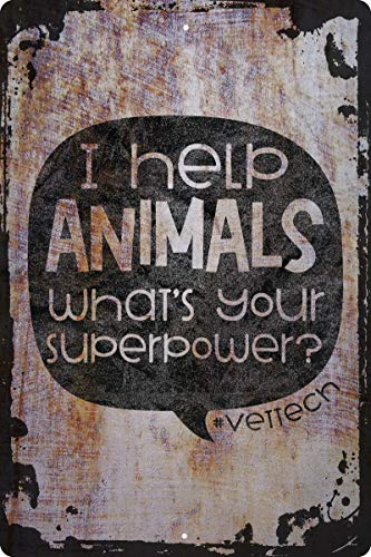 I help animals whats your superpower? hashtag vet tech quote Decorative Wall Decor Funny Gift