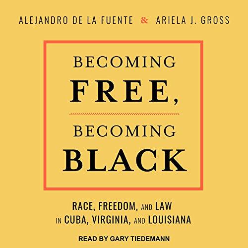 Becoming Free, Becoming Black Titelbild