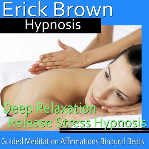Deep Relaxation Hypnosis audiobook cover art