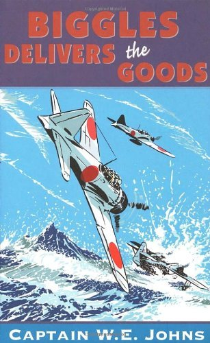 [ BIGGLES DELIVERS THE GOODS BY JOHNS, W.E.](AUTHOR)PAPERBACK