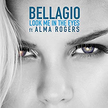 Look Me in the Eyes (feat. Alma Rogers)